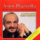Aconcagua Tres Tangos by Astor Piazzolla & Sfw Rundfunkorchester