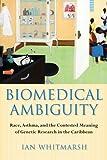 Biomedical Ambiguity, Ian Whitmarsh, 0801474418