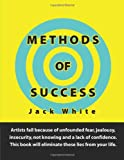 Methods of Success, Jack White, 0557347521
