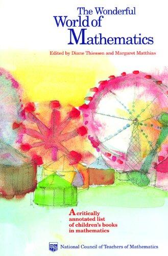 The Wonderful World of Mathematics: A Critically Annotated List of Children