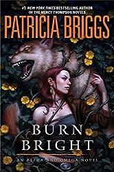 Burn Bright (Alpha and Omega Book 5)