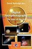 Digital Astrophotography : The State of the Art, , 1852337346
