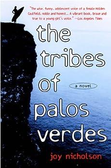 The Tribes of Palos Verdes: A Novel by [Nicholson, Joy]