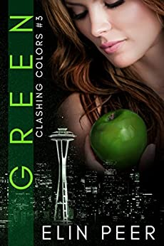 GREEN (Clashing Colors Book 3) by [Peer, Elin]