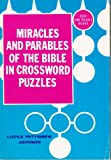Miracles and Parables of the Bible in Crossword Puzzles, Lucile P. Johnson, 0801050073