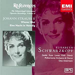 Johann Strauss II: Wiener Blut (Vienna Blood); Eine Nacht in Venedig (A Night in Venice) (The Schwarzkopf/Ackermann Operetta Recordings, Volume II)
