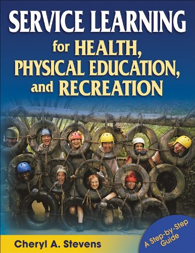 Service Learning for Health, Physical Education, and Recreation: A Step-by-Step Guide
