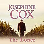 The Loner   Josephine Cox