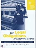 Legal Obligations of Nonprofit Boards No. 39 : A Guidebook for Board Members, Leifer, Jacqueline C. and Glomb, Michael B., 0925299790