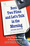 img - for Rent Two Films and Let's Talk in the Morning: Using Popular Movies in Psychotherapy book / textbook / text book