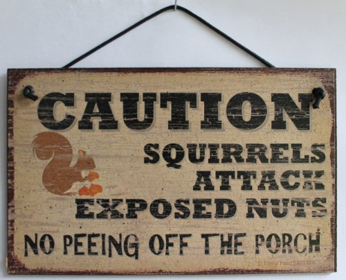 Vintage Saying CAUTION SQUIRRELS EXPOSED product image
