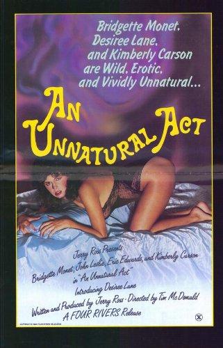 An Unnatural Act Movie Poster (27 x 40 Inches - 69cm x 102cm) (1984) -(Ron Jeremy)(Bridgette Monet)(Desiree Lane)(Kimberly Carson)