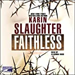 Faithless | Karin Slaughter