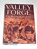 img - for Valley Forge: The Making of an Army book / textbook / text book