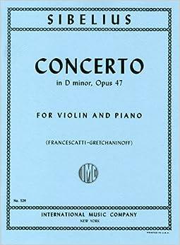 シベリウス: バイオリン協奏曲 ニ短調 Op.47/フランチェスカッティ編/インターナショナル・ミュージック社/ピアノ伴奏付ソロ楽譜
