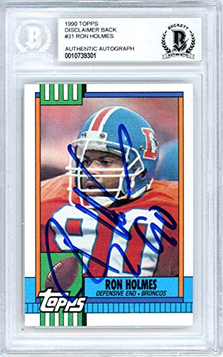 Ron Holmes Autographed 1990 Topps Card Autographed #31 Denver Broncos - Beckett Authentic