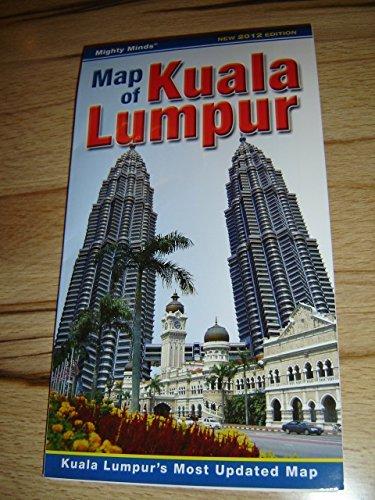 Map of Kuala Lumpur (1: 12 300) Kuala Lumpur's Most Updated Map / New 2012 Edition