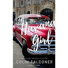 Havana Girl: passion and revolution in nineteen fifties Cuba