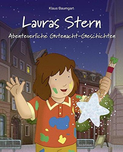 Lauras Stern - Abenteuerliche Gutenacht-Geschichten: Band 11 (Lauras Stern - Gutenacht-Geschichten, Band 11)