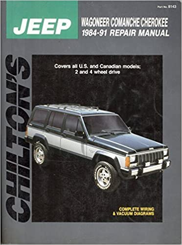 chilton's jeep wagoneer/comanche/cherokee 1984-1991 repair manual  (chilton's total car care repair manual) (1991-11-03) mass market paperback  – 1843