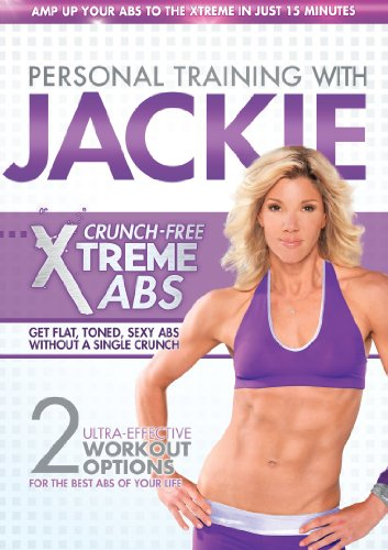 Personal Training with Jackie: Crunch-Free Xtreme Abs (Best Crunches For Abs)