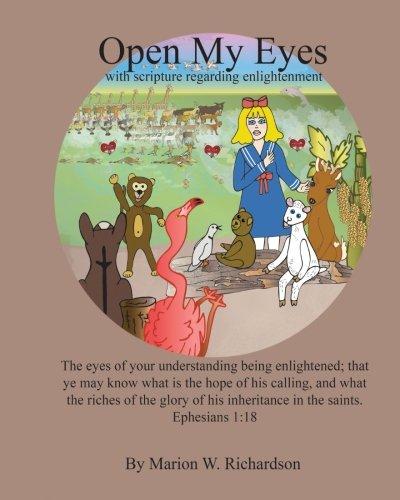 Open My Eyes: with Scripture regarding enlightenment