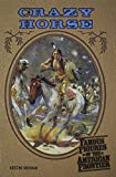 img - for Crazy Horse (Famous Figures of the American Frontier) by Kristine Brennan (2001-10-15) book / textbook / text book