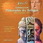 Einleitung in die Philosophie der Religion: Religion und Zeitgeist / Von Gott | Georg Wilhelm Friedrich Hegel