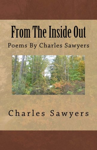 Read Online From The Inside Out: Poems By Charles Sawyers ebook