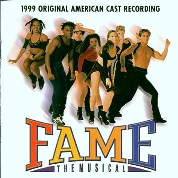 Fame the Musical 1999 Original American Cast Recording