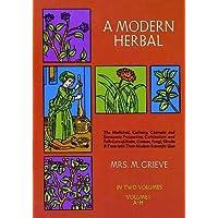 A Modern Herbal, Vol. I