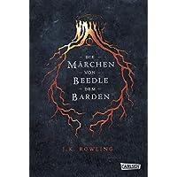 Die Märchen von Beedle dem Barden (Hogwarts-Schulbücher)