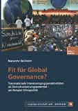 Fit Für Global Governance?, Marianne Beisheim, 3810040312