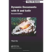 Dynamic Documents with R and knitr, Second Edition