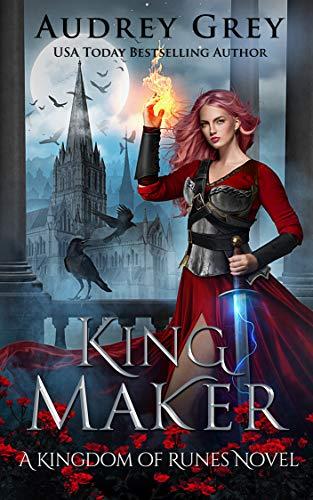 King Maker: Kingdom of Runes Book 3