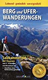 Berg und Uferwanderungen Salzkammergut: 60 Touren