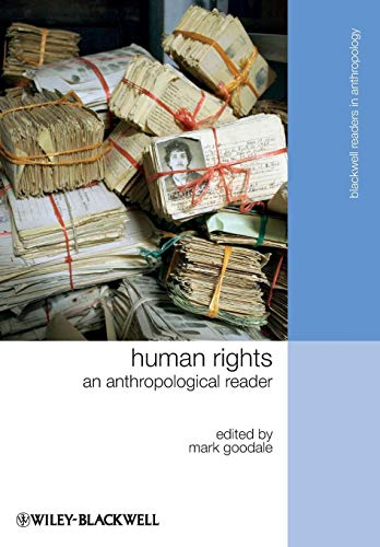 Human Rights: An Anthropological Reader