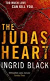 Front cover for the book The Judas Heart by Ingrid Black