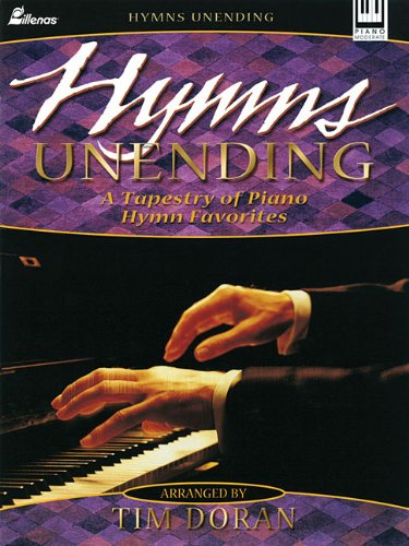 Hymns Unending: A Tapestry of Piano Hymn Favorites