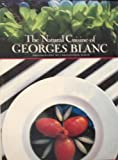 The Natural Cuisine of Georges Blanc, Georges Blanc, 1556700083