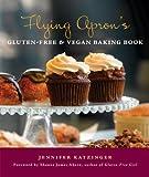 bread and wine shauna - Flying Apron's Gluten-Free & Vegan Baking Book