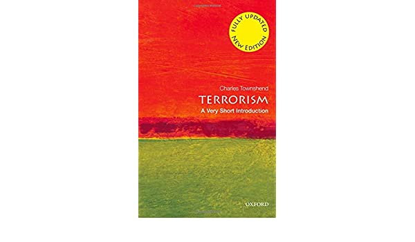 Terrorism: A Very Short Introduction Very Short ...