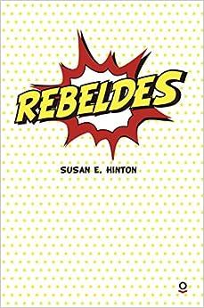Rebeldes por Susan E. Hinton Gratis