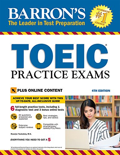 TOEIC Practice Exams, 4th Edition: With Downloadable Audio (Barron's TOEIC Practice Exams)