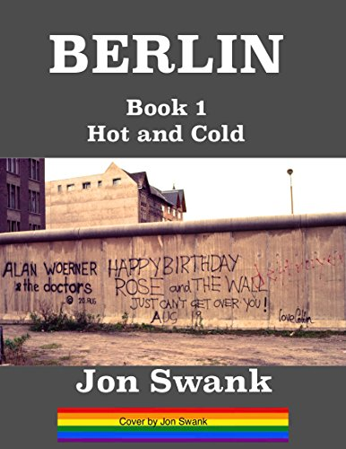 BERLIN Book 1: Hot and Cold (book 1 of 6)
