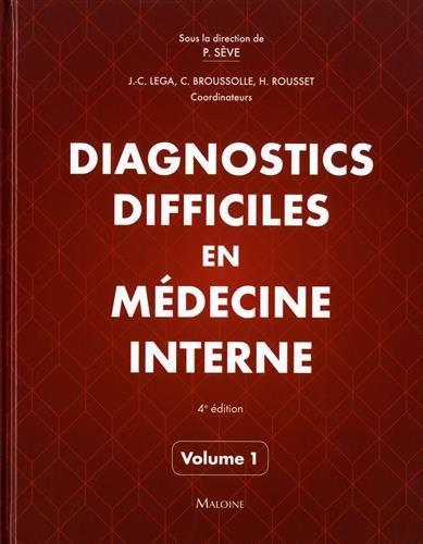 Diagnostics Difficiles En Médecine Interne (French Edition)