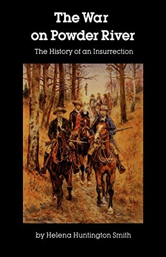 By Helena Huntington Smith - The War on Powder River (1967-12-16) [Paperback]