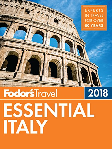 Fodor's Essential Italy 2018 (Full-color Travel Guide)