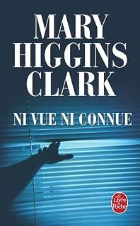 Ni vue ni connue : roman, Clark, Mary Higgins