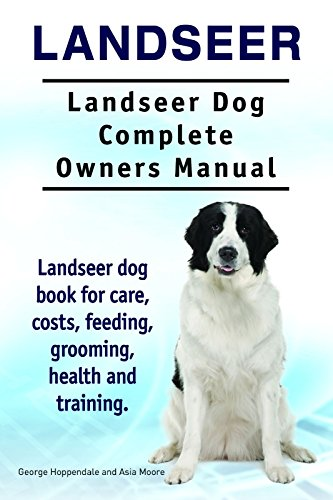 - Landseer dog. Landseer dog book for costs, care, feeding, grooming, training and health. Landseer dog Owners Manual.